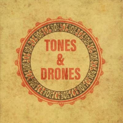 Tones & Drones Podcast